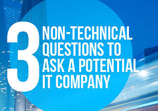 3_Non_Technical_Questions_To_Ask_IT_Provider_Blog