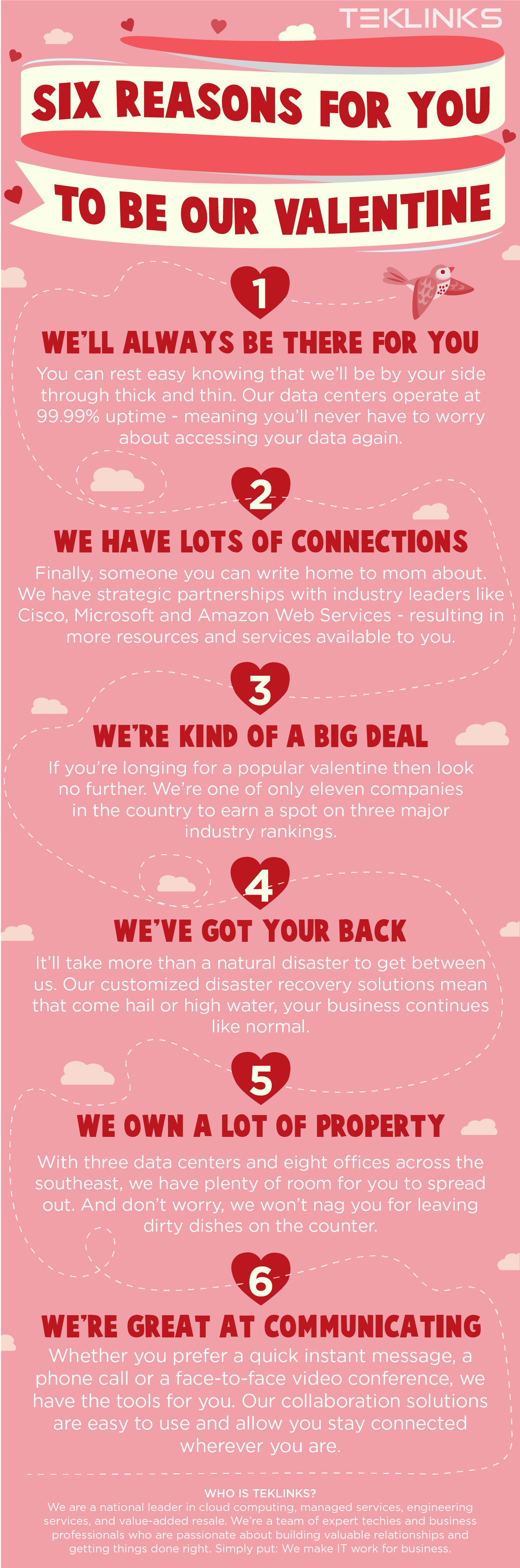 Six reasons for you to be our valentine.