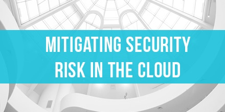 Mitigating Security Risk in the Cloud by Teklinks