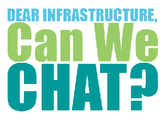 Have You Talked to Your IT Infrastructure Lately?